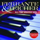 Ferrante & Teicher: All Time Greatest Hits [reissue] ()