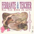 Ferrante & Teicher: All You Need Is Love ()