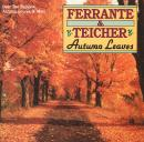 Ferrante & Teicher: Autumn Leaves ()