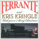 Ferrante & Teicher: Ferrante and Kris Kringle ()