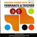 Ferrante & Teicher: Golden Piano Hits  (United Artists)