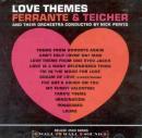Ferrante & Teicher: Love Themes ()