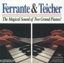 Ferrante & Teicher: The Magical Sound of Two Grand Pianos ()