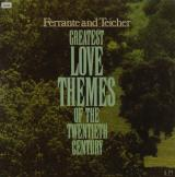 Ferrante & Teicher: Greatest Love Themes of the 20th Century  (United Artists)