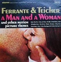 Ferrante & Teicher: A Man and a Woman  (United Artists)