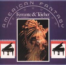 Ferrante & Teicher: American Fantasy (Avant-Garde)