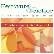 Ferrante & Teicher: Christmas Is So Special (Capital)