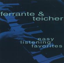 Ferrante & Teicher: Easy Listening Favorites ()