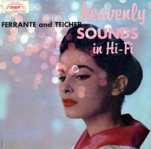 Ferrante & Teicher: Heavenly Sounds in Hi-Fi  (ABC/Paramount)