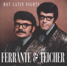 Ferrante & Teicher: Hot Latin Nights ()