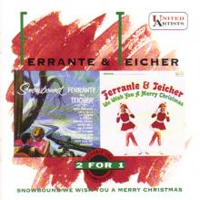 Ferrante & Teicher: Snowbound / We Wish You A Merry Christmas ()