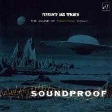 Ferrante & Teicher: Soundproof ()