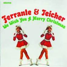 Ferrante & Teicher: We Wish You a Merry Christmas / Snowbound ()