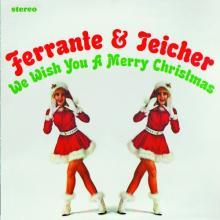 Ferrante & Teicher: We Wish You a Merry Christmas / Snowbound ()